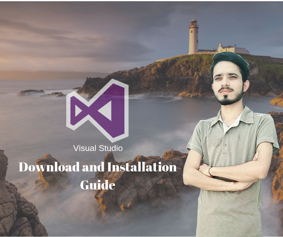 Visual Studio Download 2010 OR Visual Studio Installation Guide