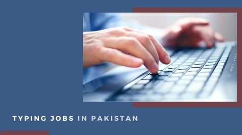 Typing Jobs in Pakistan part time work at home